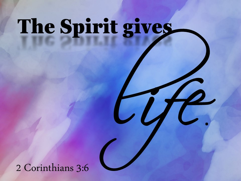 Life Through the Holy Spirit