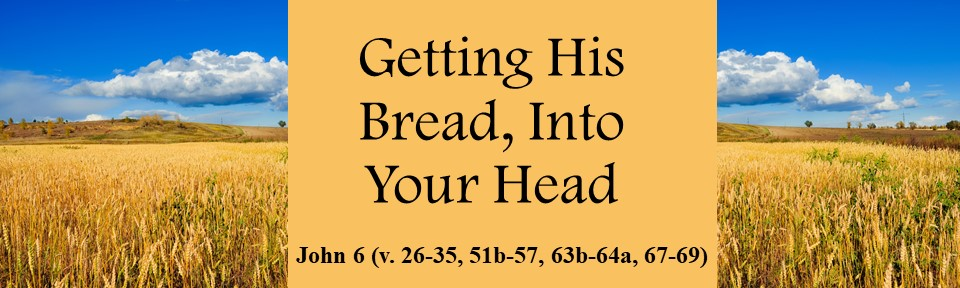 Getting His Bread, Into Your Head